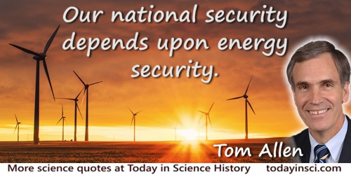 Tom Allen quote: Our national security depends upon energy security.