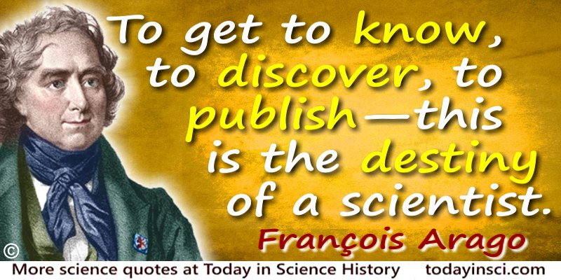 François Arago quote Destiny of a scientist