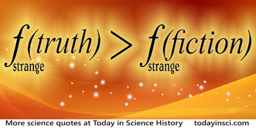 Truth is Stranger Than Fiction - Art � todayinsci.com 2016