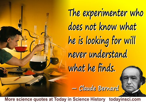 Claude Bernard quote The experimenter. Background Halliburton Lab Jun 1940 from Southern Methodist Univ, DeGolyer Library
