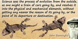 John Burroughs quote Evolution