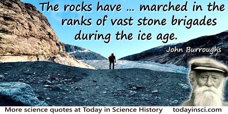 John Burroughs quote Stone brigades