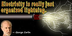 George Carlin quote Electricity