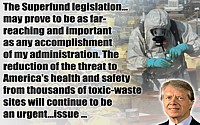 Jimmy Carter quote Superfund Legislation Accomplishment on background of toxic-waste drums being sampled