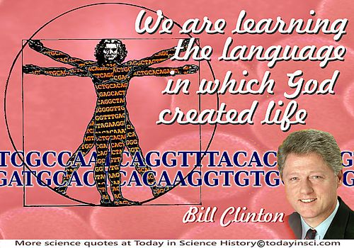 "President Clinton quote ""Today, we are learning the language in which God created life"" + Vitruvian Man + genome sequences"