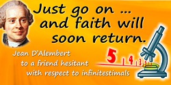 Jean le Rond D'Alembert quote: Just go on ... and faith will soon return