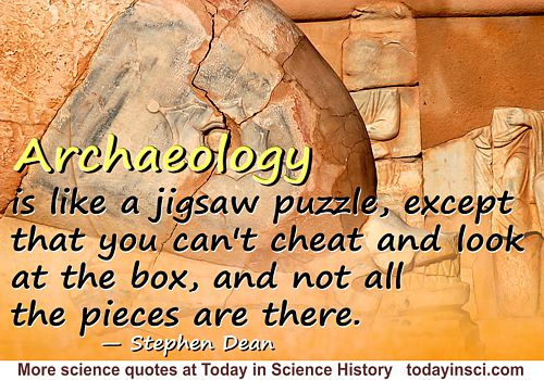 Stephen Dean quote Archaeology is like a jigsaw puzzle. Morguefile photo credit: Clarita.