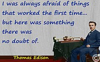 Thomas Edison quote �Afraid of things that worked�, record track background+colorized photo of Edison & tinfoil phonograph