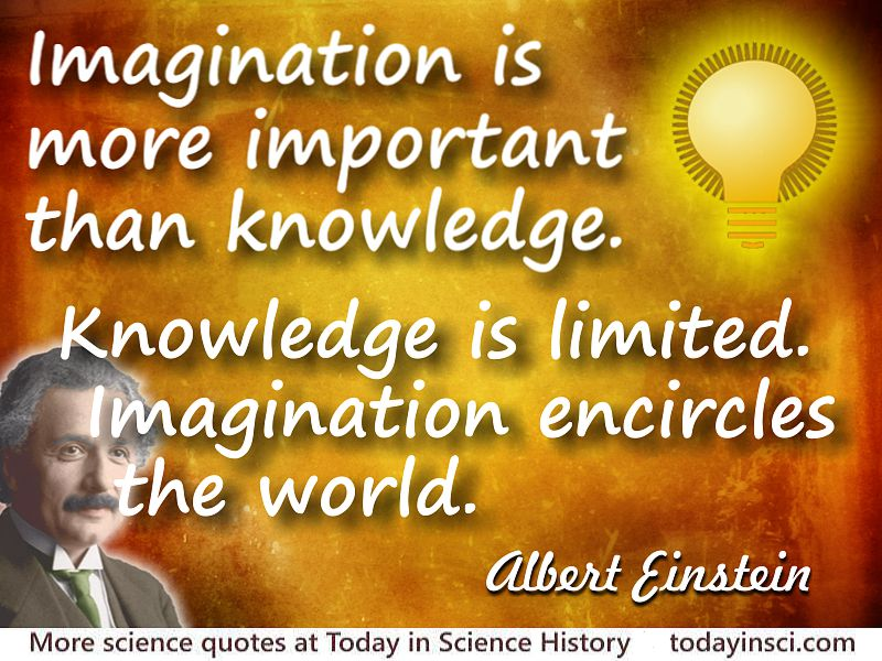 albert einstein quote imagination is more important than knowledge  albert einstein quote imagination is more important than knowledge