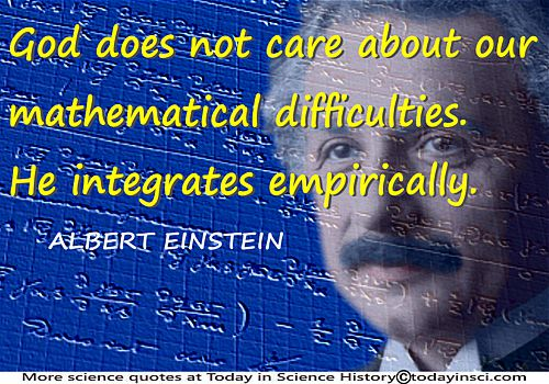 Albert Einstein quote �God does not care � He integrates empirically� + Einstein notebook mathematics + Einstein face