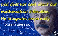 "Albert Einstein quote ""God does not care … He integrates empirically"" + Einstein notebook mathematics + Einstein face"