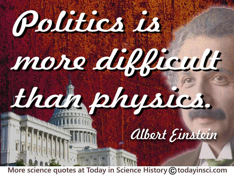 Politics Quotes - 66 quotes on Politics Science Quotes ... Albert ...