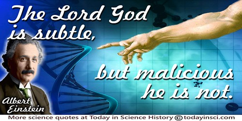 Albert Einstein quote The Lord God is subtle