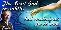 Albert Einstein quote The Lord God is subtle