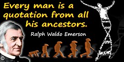 Ralph Waldo Emerson quote: Every book is a quotation; and every house is a quotation out of all forests and mines and stone-quar