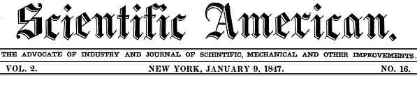 Banner heading of Scientific American for Vol 2 No 16 page 121 on 9 Jan 1847