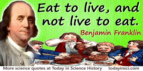 Benjamin Franklin Quotes On Diet From 91 Science Quotes