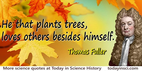 Thomas Fuller quote He that plants trees
