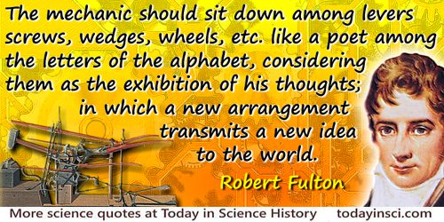 Robert Fulton quote: As the component parts of all new machines may be said to be old[,] it is a nice discriminating judgment,