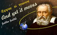 Galileo head and shoulders on starfield, w/earth in orbit around him with quotes �Eppur si muove� (Italian)+�And yet it moves�
