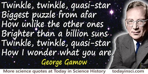 George Gamow quote Twinkle, twinkle, quasi-star
