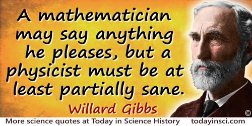 J Willard Gibbs Quotes 8 Science Quotes Dictionary Of Science