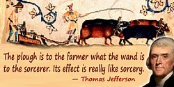 Thomas Jefferson quote The plough ... is really like sorcery