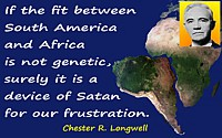 Chester R. Longwell quote Frustration
