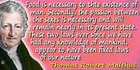 Thomas Robert Malthus quote Food is necessary to…existence