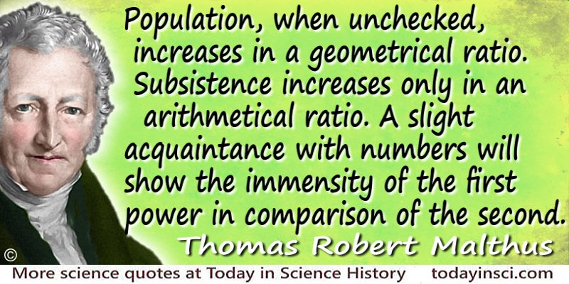 Thomas Robert Malthus quote Population…increases in a geometrical