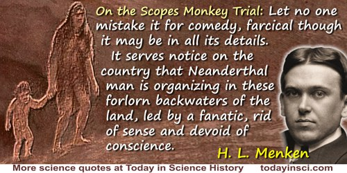 H. L. Mencken quote: Let no one mistake it for comedy, farcical though it may be in all its details. It serves notice on the cou