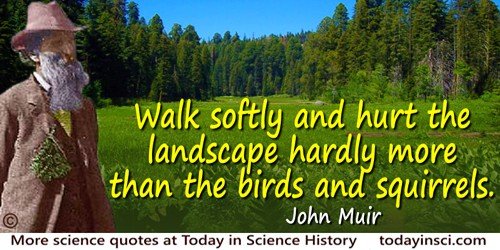 John Muir quote Indians walk softly
