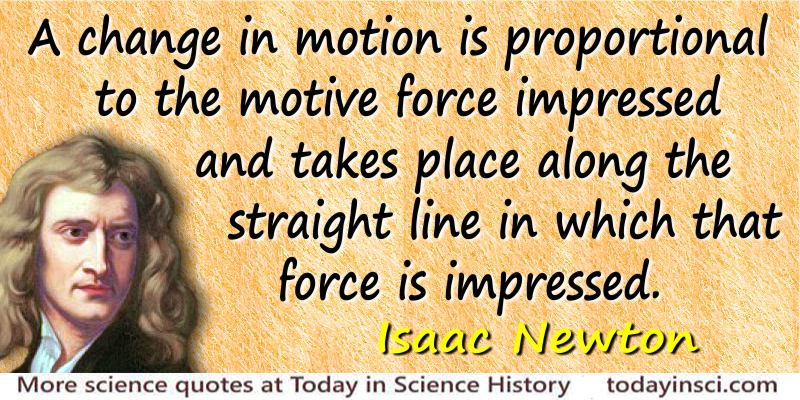 Sir Isaac Newton Quotes 335 Science Quotes Dictionary Of Science