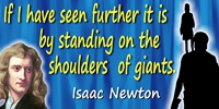Isaac Newton quote Standing on the shoulders of giants