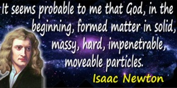 Isaac Newton quote God, in the beginning, formed matter