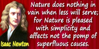 Isaac Newton quote Nature does nothing in vain