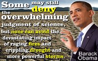 Climate Change quote Barack Obama �some may still deny the overwhelming judgment of sccience�none can avoid impact� baked mud