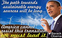 "Renewable energy quote Barack Obama ""path to sustainable energy…America…must lead it"" on wind turbines photo"