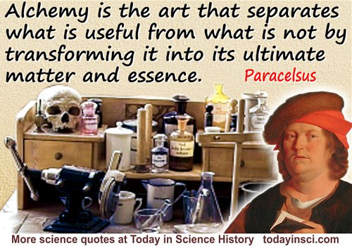 "Paracelsus quote ""Alchemy is the art…"""