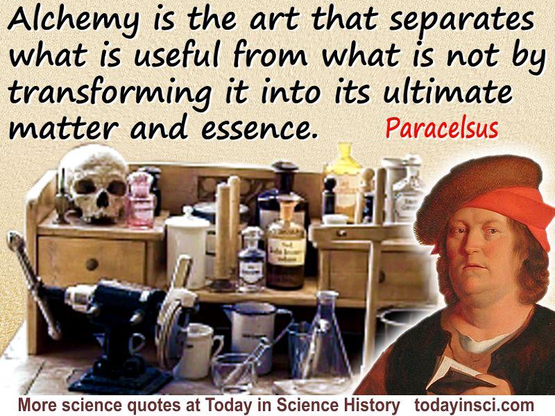 """Paracelsus quote """"Alchemy is the art…"""""""