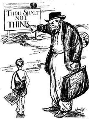 Cartoon schoolboy stands looking at sign Thou Shalt Not Think pointed to by lawyer with briefcase marked William Jennings Bryan