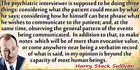 Harry Stack Sullivan quote The psychiatric interviewer