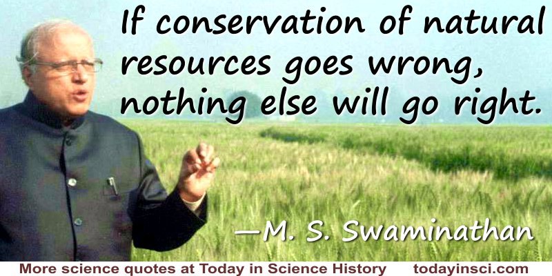 m s swaminathan quote if conservation goes wrong large image  m s swaminathan quote if conservation goes wrong