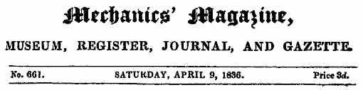 Mechanics Magazine Logo for Saturday, April 9, 1836