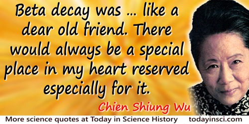 Chien Shiung Wu Quotes 6 Science Quotes Dictionary Of Science
