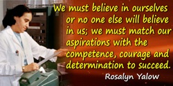 Rosalyn S. Yalow quote: We cannot expect in the immediate future that all women who seek it will achieve full equality of opport